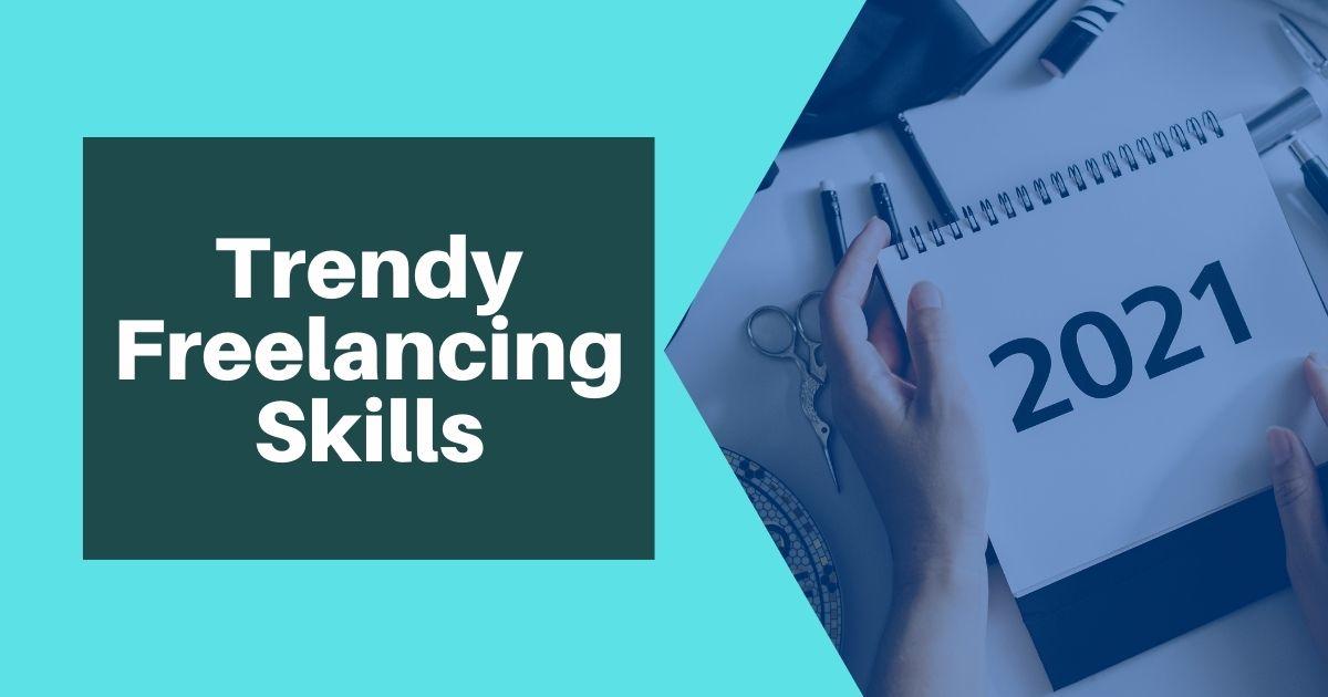 Top 5 Trendy Freelancing Skills - Tut Archive