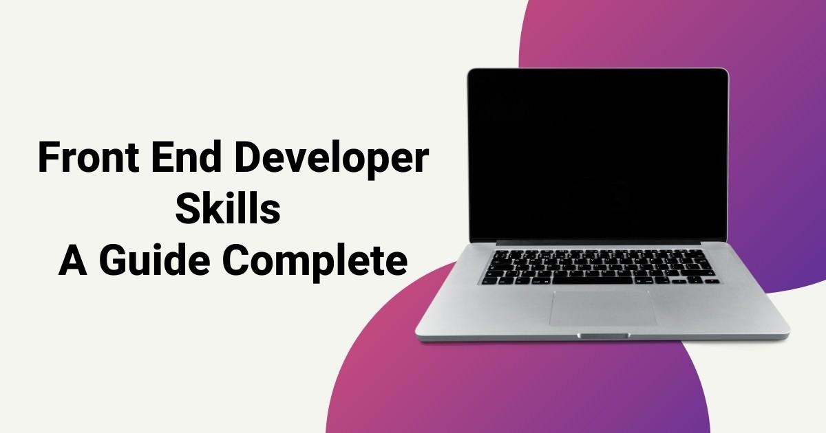 Front-End Developer Skills Guide - Tutarchive