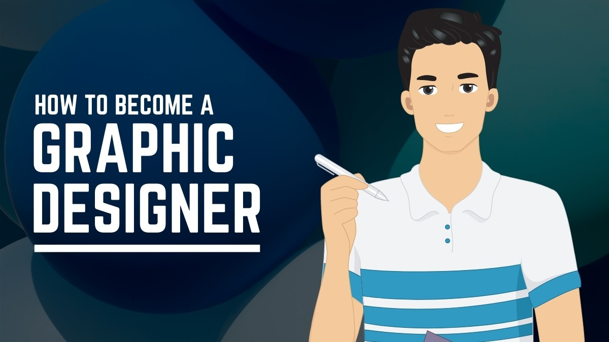 How to Become a Graphic Designer - Post Banner