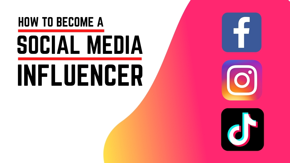 How to Become a Social Media Influencer - Post Image