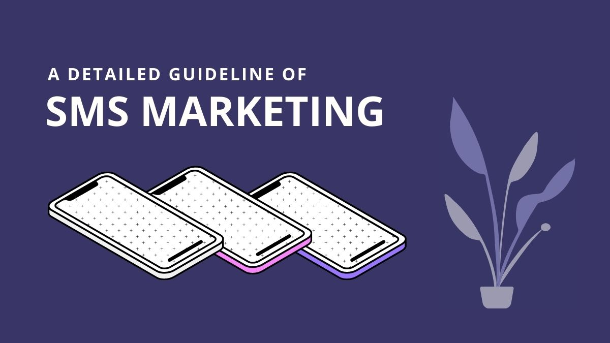 A Detailed Guideline of SMS Marketing - Cover image