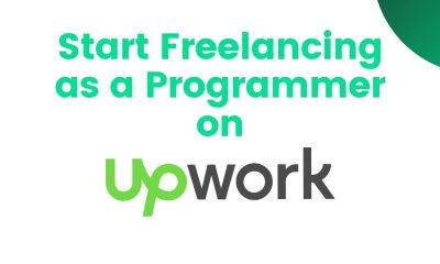 How do I Start Freelancing as a Programmer on Upwork - Post Cover