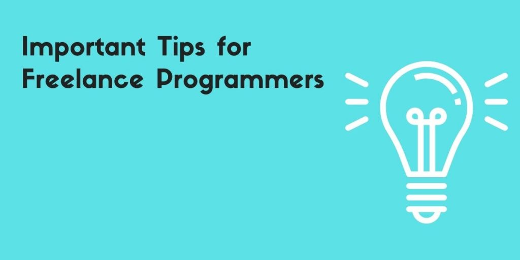 Important Tips for Freelance Programmers