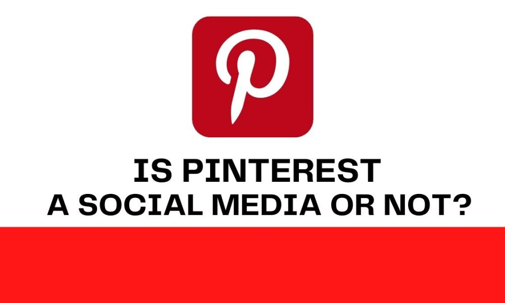 Is Pinterest a social media or not - cover image