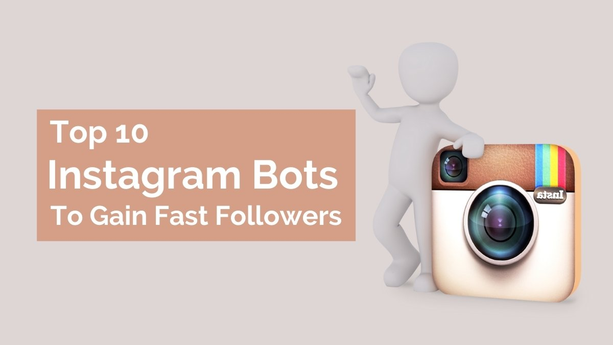 Top 10 Instagram Bots to Gain Fast Followers - Cover Image