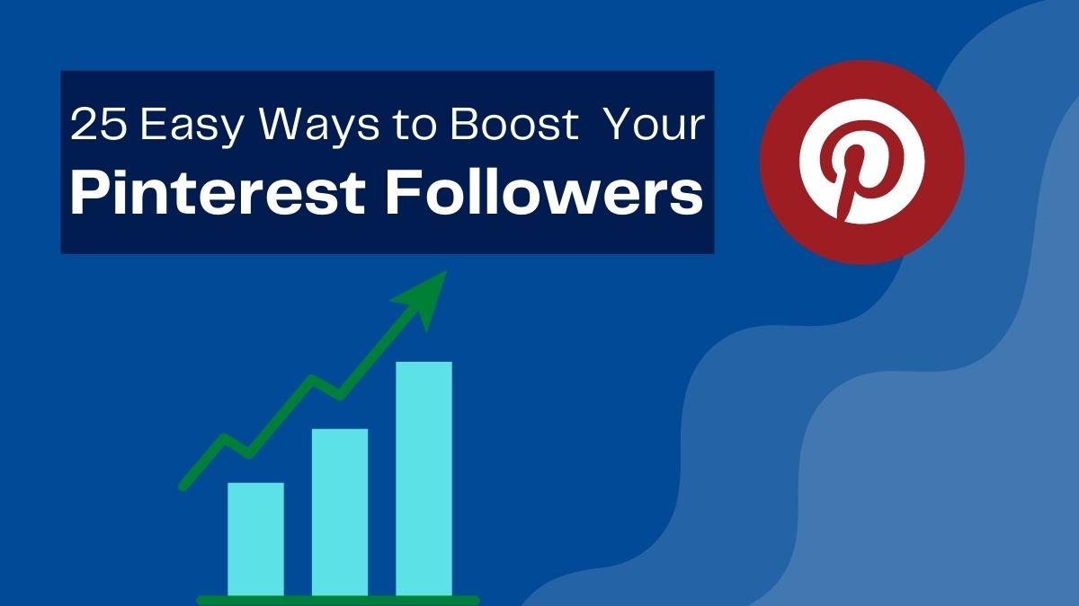 Boost Your Pinterest Followers
