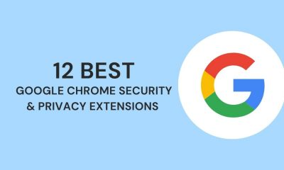 12 Best Google Chrome Security & Privacy Extensions