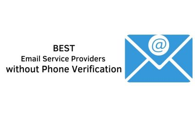 Best Email Service Providers without Phone Verification